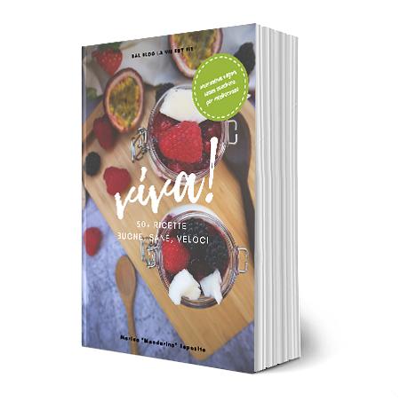 Viva! 50+ Ricette Buone, Sane, Veloci - Edizione Completa